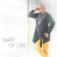 Jaroslav Svěceny - WAY OF LIFE